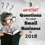 3 Important Questions For Rockledge Small Business Owners To Answer In 2018