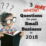 Three More Questions To Consider in 2018 For Your Rockledge Small Business Plan