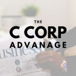 The Advantage a C Corporation Holds for Rockledge Businesses